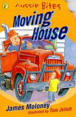 Aussie Bites : Moving House : Aussie Bites Readers - James Moloney