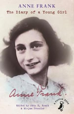 The Diary of a Young Girl : Definitive Edition - Anne Frank