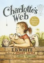 Charlotte's Web : 50th Anniversary Edition - E. B. White