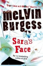 Sara's Face - Melvin Burgess