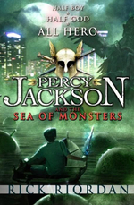 Percy Jackson and the Sea of Monsters : Percy Jackson and the Olympians Series : Book 2 - Rick Riordan