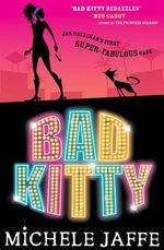 Bad Kitty - Michele Jaffe
