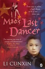 Mao's Last Dancer - Young Reader Edition - Li Cunxin