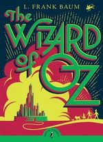 Puffin Classics : The Wizard of Oz : Puffin Classics (Paperback) - L. Frank Baum