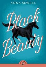 Puffin Classics : Black Beauty - Anna Sewell