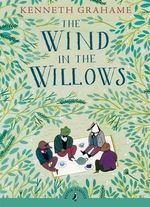 Puffin Classics : The Wind in the Willows : Puffin Classics (Paperback) - Kenneth Grahame