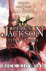 Percy Jackson and the Titan's Curse 3 - Rick Riordan