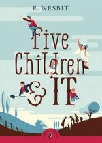 Puffin Classics: Five Children and It : Puffin Classics - Edith Nesbit