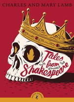 Penguin Classics : Tales from Shakespeare - Charles Lamb