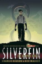 Silverfin: The Graphic Novel :  The Graphic Novel - Charlie Higson