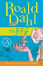 The BFG  : My Roald Dahl - Roald Dahl