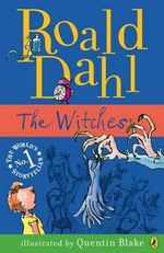 The Witches  : Tales of Childhood - Roald Dahl