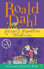 George's Marvellous Medicine - Roald Dahl