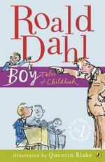 Boy :  Tales of Childhood - Roald Dahl
