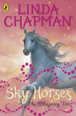 Sky Horses : The Whispering Tree - Linda Chapman