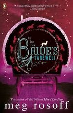 The Bride's Farewell - Meg Rosoff