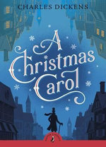 Puffin Classics: A Christmas Carol - Charles Dickens