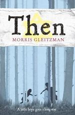Then : Once/Now/Then/After - Morris Gleitzman