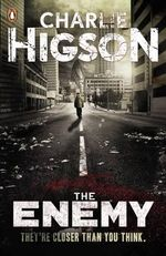 The Enemy : The Enemy Series: Book 1 - Charlie Higson