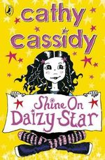 Shine on, Daizy Star - Cathy Cassidy