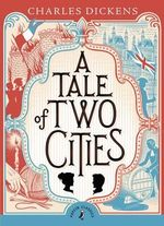 Puffin Classics : A Tale of Two Cities  : Puffin Classics (Paperback) - Charles Dickens