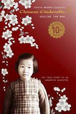Chinese Cinderella : Puffin Modern Classics - The true story of an unwanted daughter - Adeline Yen Mah