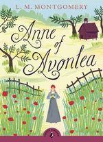 Puffin Classics: Anne of Avonlea - L. M. Montgomery