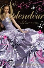 Splendour : A Luxe Novel - Anna Godbersen