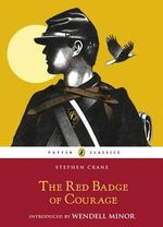 Puffin Classics : The Red Badge Of Courage : 1st Edition - Stephen Crane