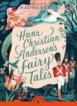 Hans Andersen's Fairy Tales : Puffin Classics (Paperback) - Hans Andersen