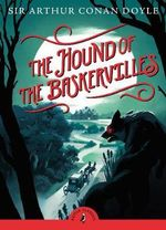 The Hound of the Baskervilles : Puffin Classics (Paperback) - Sir Arthur Conan Doyle