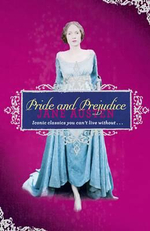 Pride and Prejudice : Ironic Classics You Can't Live Without... - Jane Austen
