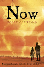 Now - Morris Gleitzman