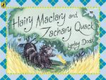 Hairy Maclary and Zachary Quack : Hairy Maclary and Zachary Quack - Lynley Dodd