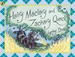Hairy Maclary and Zachary Quack : Hairy Maclary and Friends - Lynley Dodd