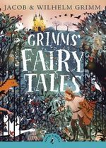 Puffin Classics : Grimms' Fairy Tales - 	George Cruikshank