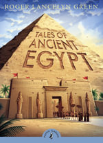 Tales of Ancient Egypt : Puffin Classics