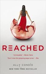 Reached : Matched Series : Book 3 - Ally Condie