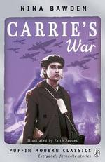 Carrie's War : Puffin Modern Classics - Nina Bawden