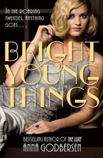 Bright Young Things : Bright Young Things Series : Book 1 - Anna Godbersen