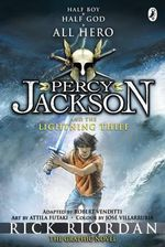 Percy Jackson and the Lightning Thief :  The Graphic Novel - Rick Riordan