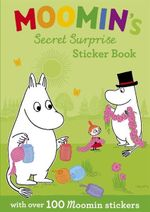 Moomin's Secret Surprise Sticker Book : With Over 100 Moomin Stickers - Jansson Tove