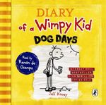 Diary of a Wimpy Kid : Dog Days (Book 4) - Jeff Kinney