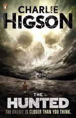 The Hunted : The Enemy - Charlie Higson