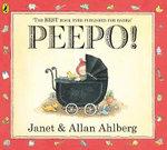 Peepo! - Janet Ahlberg