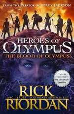 The Blood of Olympus : Heroes of Olympus Series : Book 5 - Rick Riordan