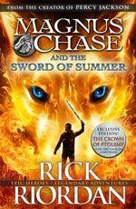 Sword of Summer : Magnus Chase : Book 1 - Rick Riordan