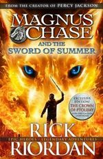 The Sword of Summer - Pre-order Your Signed Copy!* : Magnus Chase and the Gods of Asgard : Book 1 - Rick Riordan