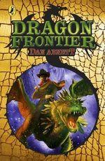 Dragon Frontier : Trailblazers - Dan Abnett