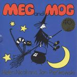 Meg and Mog : 40th Birthday Edition - Helen Nicoll